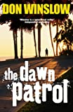 The Dawn Patrol by Don Winslow front cover