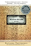 Through elegiac verse that honors her mother and tells of her own fraught childhood, Natasha Trethewey confronts the racial legacy of her native Deep South -- where one of the first black regiments, the Louisiana Native Guards, was called into ser...