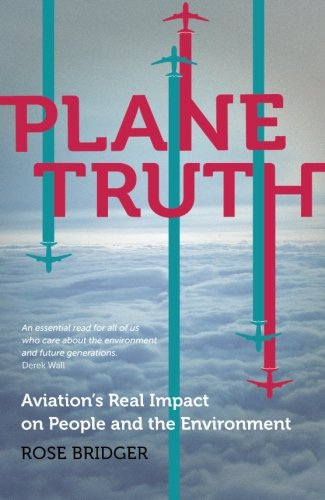 Plane Truth: Aviation's Real Impact on People and the ()