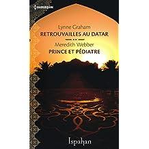 Retrouvailles au Datar - Prince et pédiatre (Ispahan) (French Edition)