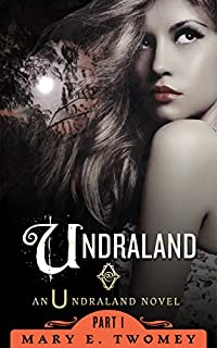 Undraland by Mary E. Twomey ebook deal