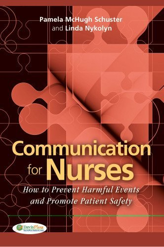 Download Communication for Nurses: How to Prevent Harmful Events and Promote Patient Safety Pdf