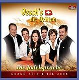 Oesch's die Dritten - Die Jodelsprache (Grand Prix Titel 2008 Schweiz)