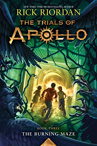 The Trials of Apollo, Book Three:  The Burning Maze ()