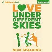 Love...Under Different Skies | Nick Spalding