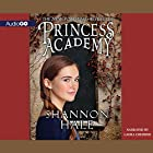 Princess Academy: Princess Academy, Book 1 Audiobook by Shannon Hale Narrated by Laura Credidio