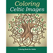 Coloring Celtic Images: Coloring Book for Adults