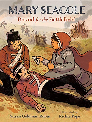Book Cover: Mary Seacole: Bound for the Battlefield