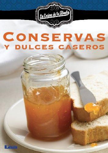 Conservas y dulces caseros (Spanish Edition) by [Durán, Inés García]