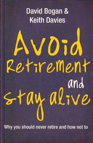 Avoid Retirement and Stay Alive PDF