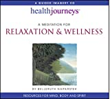 img - for A Meditation for Relaxation & Wellness (Health Journeys) book / textbook / text book