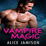 Vampire Magic | Alice Jamison