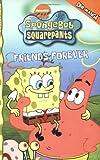 SpongeBob SquarePants Friends Forever (Spongebob Squarepants (Tokyopop)) (v. 2)