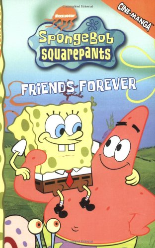 SpongeBob SquarePants Friends Forever (Spongebob Squarepants (Tokyopop)) (v. 2) pdf epub