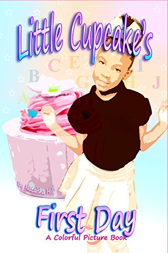 Book: Little Cupcake's First Day by Nataisha T Hill