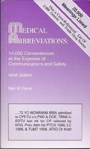 Medical Abbreviations: 14,000 Conveniences at the Expense of Communications and Safety