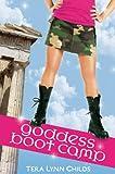 Goddess Boot Camp, Tera Lynn Childs, 0525421343