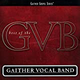 Best Of The Gaither Vocal Band [2