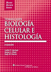 Temas Clave: Biologia celular e histologia (Board Review Series) (Spanish Edition)