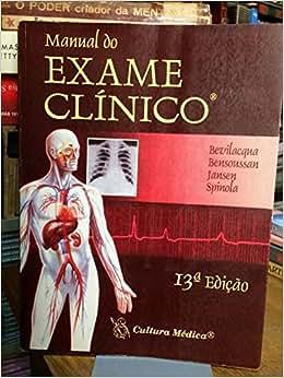 Manual Do Exame Clinico - 9788570062925 - Livros na Amazon