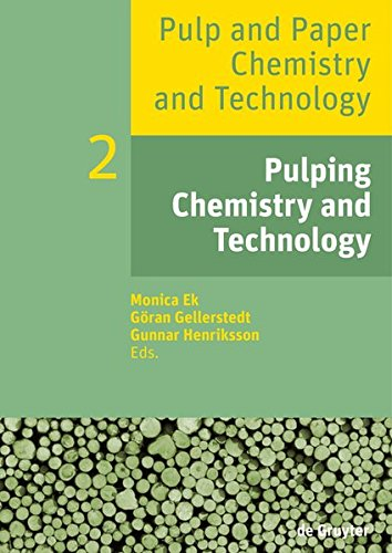 Pulping Chemistry and Technology (Pulp and Paper Chemistry and Technology)