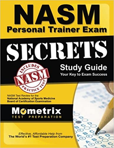 Secrets of the NASM Personal Trainer Exam Study Guide: NASM Test ...