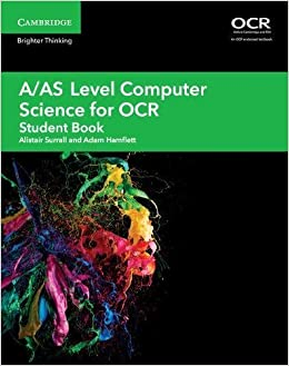 A/AS Level Computer Science for OCR Student Book (A Level Comp 2
