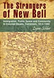 The Strangers of New Bell, Lynn Schler, 1868884899