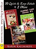 10 Quick and Easy Salads +2 More (Lesbian Love Stories #1)