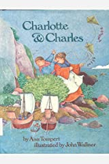 Charlotte and Charles Hardcover