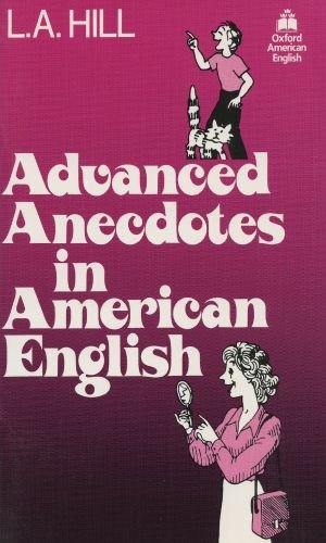 Advanced Anecdotes in American English