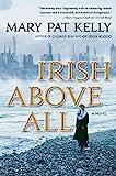 Image of Irish Above All: A Novel (Of Irish Blood)