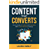 Content That Converts: How to Build a Profitable and Predictable B2B Content Marketing Strategy