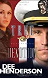 True Devotion, Dee Henderson, 1414310625