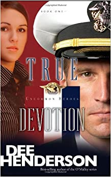 True Devotion (Uncommon Heroes (Pdf))