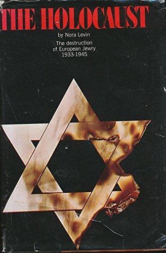 The Holocaust: The Destruction of European Jewry, 1933-1945.
