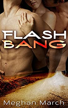 Flash Bang by [March, Meghan]