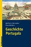 Geschichte Portugals, Bernecker, Walther L. and Herbers, Klaus, 3170206621