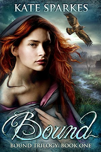 Bound (Bound Trilogy Book 1) by [Sparkes, Kate]