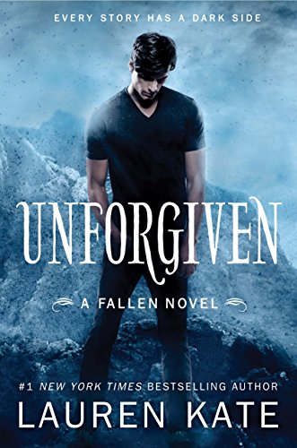 Unforgiven (Fallen) (Lauren Kate Fallen In Love)