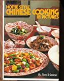 Homestyle Chinese Cooking in Pictures, Sumi Hatano, 0870404717