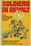 img - for Soldiers in revolt: The American military today book / textbook / text book