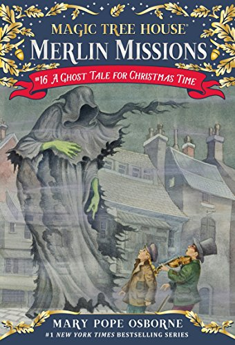 A Ghost Tale for Christmas Time (Magic Tree House (R) Merlin Mission)]()