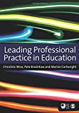 Leading Professional Practice in Education (Published in association with The Open University)