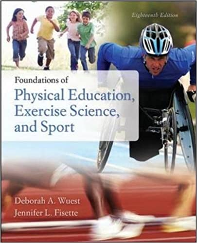 Foundations Of Physical Education Exercise Science And Sport 18th Edition