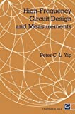 img - for High-Frequency Circuit Design and Measurements by P. Yip (1990-05-31) book / textbook / text book