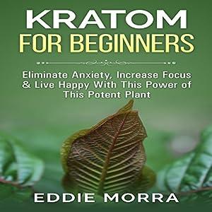 Kratom For Beginners Audiobook