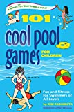 101 Cool Pool Games for Children, Kim Rodomista, 0897934830