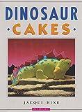 Dinosaur Cakes, Jacqui Hine, 1853911771