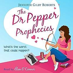 The Dr. Pepper Prophecies